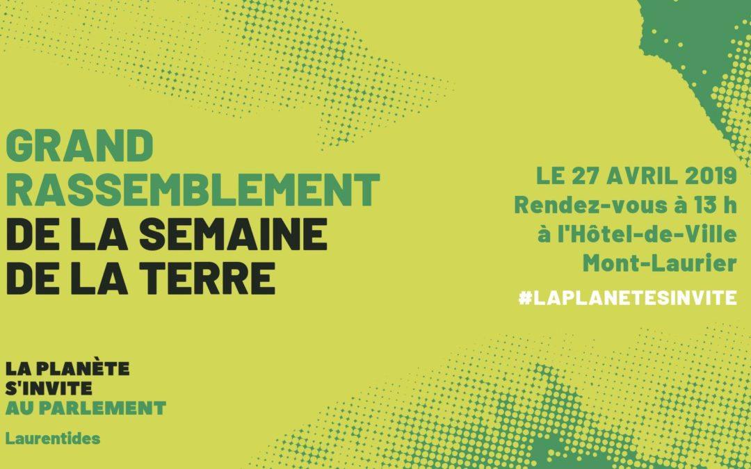 La planète s'invite au parlement; Laurentides